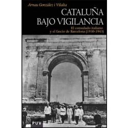 Cataluña bajo vigilancia