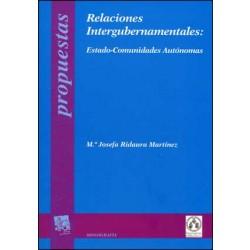 Relaciones Intergubernamentales: Estado-Comunidades Autónomas