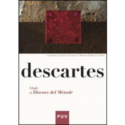Descartes. Llegir el «Discurs del mètode»