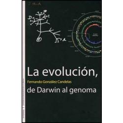 La evolución, de Darwin al genoma