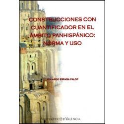 Construcciones con cuantificador en el ámbito panhispánico: norma y uso
