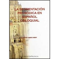 La segmentación prosódica en español coloquial