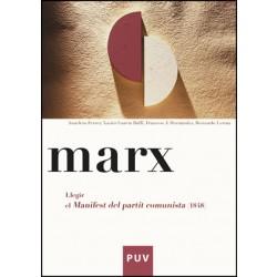 Marx. Llegir el «Manifest del partit comunista» (1848)