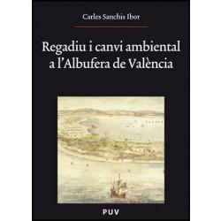 Regadiu i canvi ambiental a l'Albufera de València