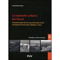 La explosión urbana del litoral