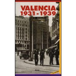Guía Urbana. Valencia 1931-1939, (2a ed.)