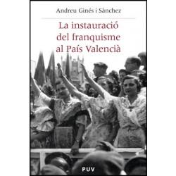 La instauració del franquisme al País Valencià