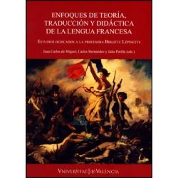 Enfoques de teoría, traducción y didáctica de la lengua francesa