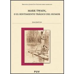 Mark Twain, o el sentimiento trágico del humor