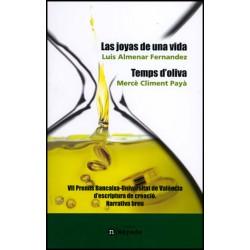 Las joyas de una vida / Temps d'oliva