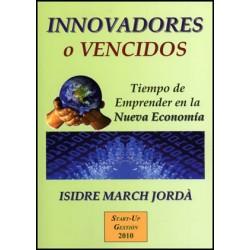 Innovadores o vencidos