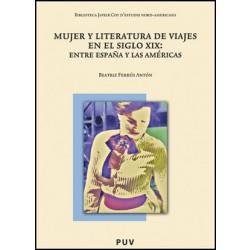 Mujer y literatura de viajes en el siglo XIX: Entre España y las Américas