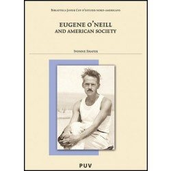 Eugene O'Neill and American Society