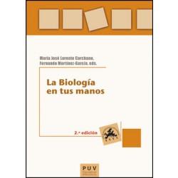La Biología en tus manos, 2a ed.