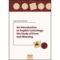 An Introduction to English Lexicology: the Study of Form and Meaning