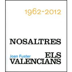 Joan Fuster. Nosaltres, els valencians. 1962-2012