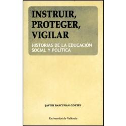 Instruir, proteger, vigilar