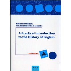 A Practical Introduction to the History of English, 2a ed.
