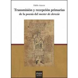 """Transmisión y recepción primarias de la poesía del """"mester de clerecía"""""""