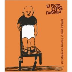 El Roto, OPS, Rábago