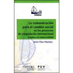 La comunicación para el cambio social en proyectos de cooperación internacional
