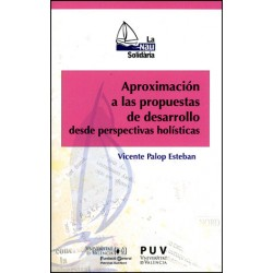 Aproximación a las propuestas de desarrollo desde perspectivas holísticas
