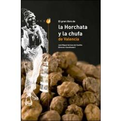 El gran libro de la Horchata y la Chufa de Valencia