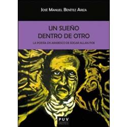 Un sueño dentro de otro: la poesía en arabesco de Edgar Allan Poe