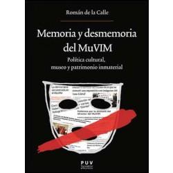 Memoria y desmemoria del MuVIM