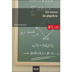 Un curso de álgebra, 2a ed.