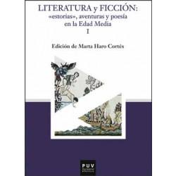 """Literatura y ficción : """"estorias"""", aventuras y poesía en la Edad Media (2 vols.)"""