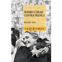 Madres coraje contra Franco