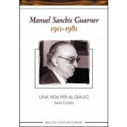 Manuel Sanchis Guarner (1911-1981). Una vida per al diàleg