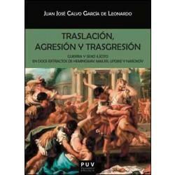 Traslación, agresión y trasgresión