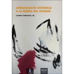 Aproximació històrica a la Ribera del Xúquer