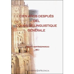 Cien años después del Cours de Linguistique Générale