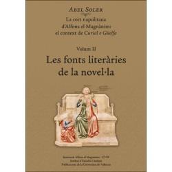 La cort napolitana d'Alfons el Magnànim:  el context de Curial e Güelfa. Volum II: Les fonts literàries de la novel·la
