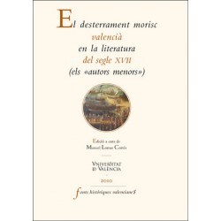 El desterrament morisc valencià en la literatura del segle XVII