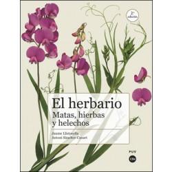 El herbario: matas, hierbas y helechos (2ª ed.)