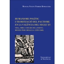 Humanisme polític i teorització del pactisme en la València del segle XV