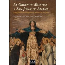 LA ORDEN DE MONTESA Y SAN JORGE DE ALFAMA