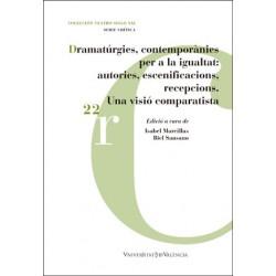 Dramatúrgies contemporànies per a la igualtat: autories, escenificacions, recepcions.