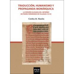 Traducción, humanismo y propaganda monárquica.