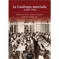 La Catalunya associada (1868-1938)