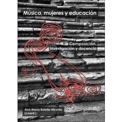 Música, mujeres y educación. Composición, investigación y docencia