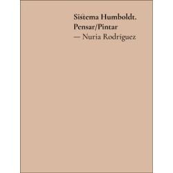 (CATALÀ) Sistema Humboldt –Pensar/Pintar. Nuria Rodríguez
