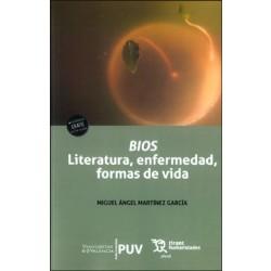 Bios, literatura, enfermedad, formas de vida