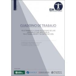 Teletrabajo y COVID-19: Estudio de las variables que afectan al teletrabajador y su satisfacción