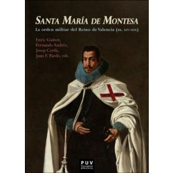 Santa MarÍa de Montesa, la orden militar del Reino de Valencia