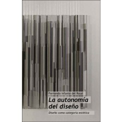 La autonomía del diseño. Diseño como categoría estética